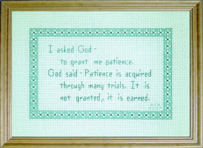 Inspirational bordered message as I asked and God said - Patience - by Susan Saltzgiver Designs.